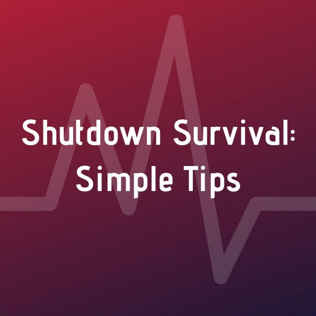 Shutdown Tips